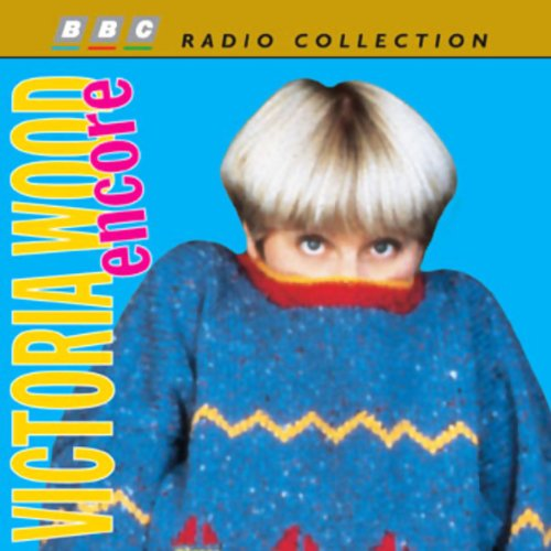 Victoria Wood Encore audiobook cover art