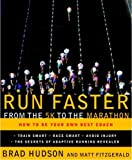 Run Faster from the 5K to the Marathon: How to Be Your Own Best Coach (English Edition)