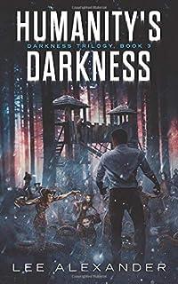 Humanity's Darkness (Darkness Trilogy)
