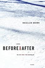 [Before and After] [Author: Brown, Rosellen] [March, 2005]