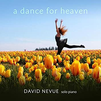 A Dance for Heaven