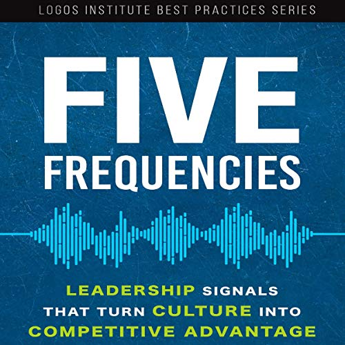 Five Frequencies: Leadership Signals that Turn Culture Into Competitive Advantage Titelbild