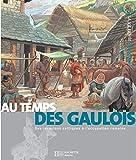 Au temps des Gaulois - Hachette Jeunesse - 30/08/2006