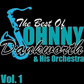 The Best of Johnny Dankworth, Vol. 1