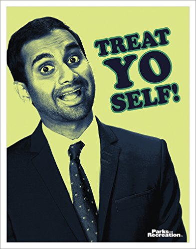 Culturenik Parks and Recreation Tom Haverford Treat Yo Self Workplace Comedy TV Television Show Poster Print, Unframed 11x14