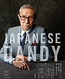 "JAPANESE DANDY ƒWƒƒƒpƒj[ƒYƒ_ƒ""ƒfƒB["
