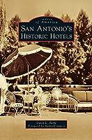 San Antonio's Historic Hotels