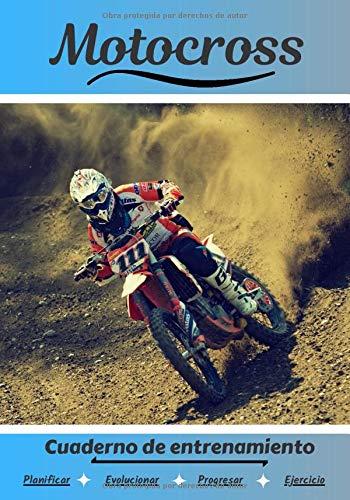 Motocross Cuaderno de entrenamiento: Cuaderno de ejercicios para progresar | Deporte y pasión por el Motocross | Libro para niño o adulto | Entrenamiento y aprendizaje | Libro de deportes |