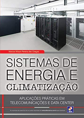 Sistemas de energia e climatização: Aplicações práticas em telecomunicações e data center