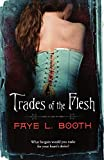 Image of Trades of the Flesh
