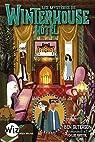 Winterhouse, tome 3 : Les mystères de Winterhouse Hôtel par Guterson