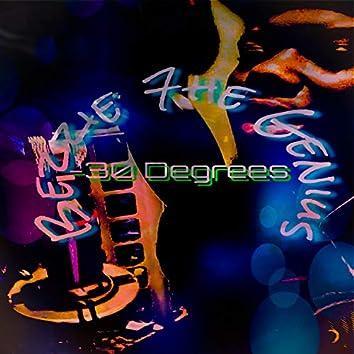 -30 Degrees