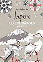 Art Therapie Japon: 100 coloriages anti-stress 2012206328 Book Cover