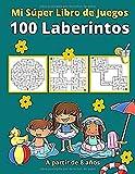 Mi Súper Libro de Juegos: 100 Laberintos Edición Especia con Dibujos para Colorear | Pasatiempo...
