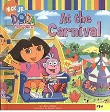 At the Carnival (Dora the Explorer 8x8 (Pb)) (Hardback) - Common