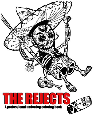 The Rejects: A professional underdog coloring book