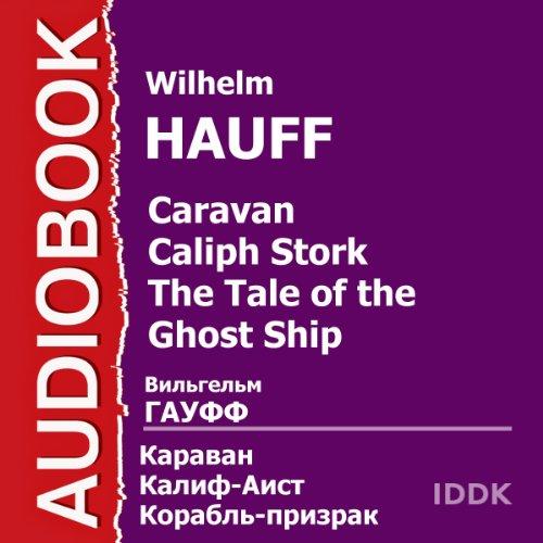 Caravan. Calif Stork. Ghost Ship [Russian Edition] cover art