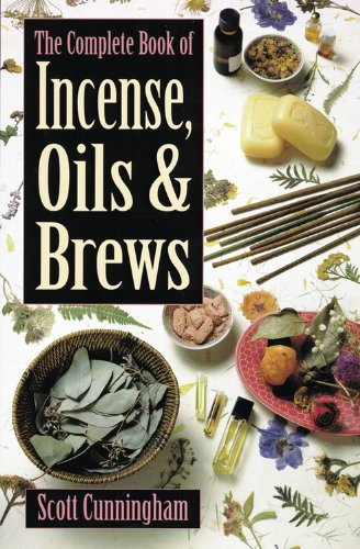 The Complete Book of Incense, Oils and Brews (Llewellyn's Practical Magick) (English Edition)