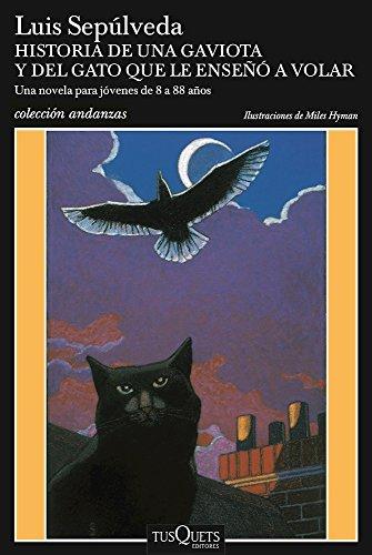 Historia de una gaviota y del gato que le ense a volar (Spanish Edition) by Unknown(2016-09-06)
