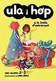 Ula i Hop a la festa d'aniversari (Ula i Hop)