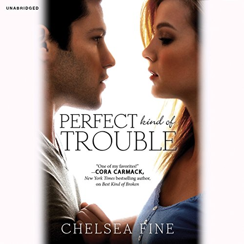 Perfect Kind of Trouble                   By:                                                                                                                                 Chelsea Fine                               Narrated by:                                                                                                                                 Susanna Duff                      Length: 10 hrs and 39 mins     37 ratings     Overall 4.3