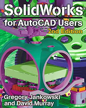 [Solidworks for AutoCAD Users] (By: Gregory Jankowski) [published: November, 1999]