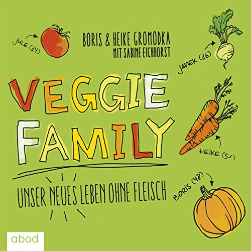 Veggie Family audiobook cover art
