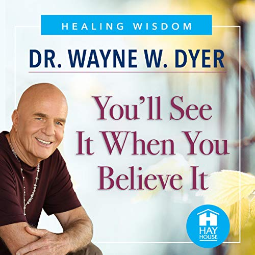 You'll See It When You Believe It audiobook cover art