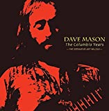 Songtexte von Dave Mason - The Columbia Years: The Definitive Anthology