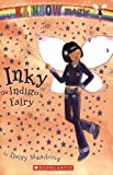 Inky the Indigo Fairy (Rainbow Magic: the Rainbow Fairies)
