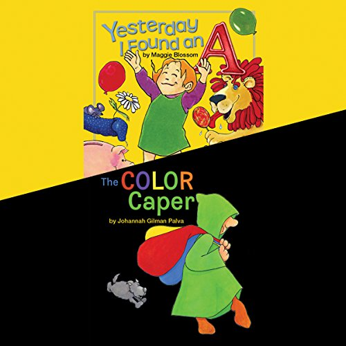 Yesterday I Found An A & The Color Caper audiobook cover art