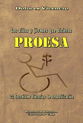 Los niños y jóvenes que hicieron PROESA (WIE nº 957) (Spanish Edition)