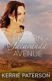 Return To Jacaranda Avenue by [Kerrie Paterson]