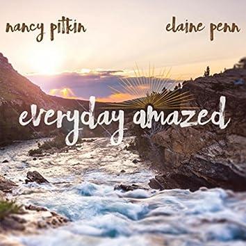 Everyday Amazed