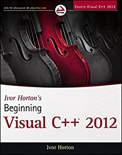 Ivor Horton's Beginning Visual C++ 2012 by Ivor Horton(2012-10-02)