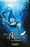 Les Ailes d'Alexanne - Tome 6 Sirènes (06)