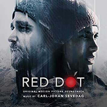 Red Dot (Original Motion Picture Soundtrack)