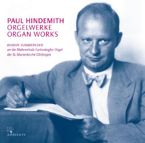Paul Hindemith: Sämtliche Werke für Orgel solo - Complete works for solo organ - Mahrenholz-Furtwängler-Orgel Marienkirche Göttingen
