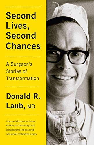 Image of Second Lives, Second Chances: A Surgeon's Stories of Transformation