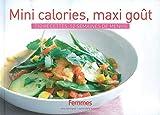 Mini Calories,Maxi Gout - 730 Recettes,52 Semaines de Menus