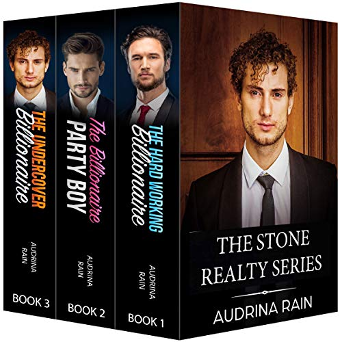 The Stone Realty Series: Sweet Clean Billionaire Romance: 3 in 1: The Hardworking Billionaire, The Billionaire Party Boy, The Undercover Billionaire (English Edition)