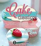 Cake Design (eNewton Manuali e Guide)...