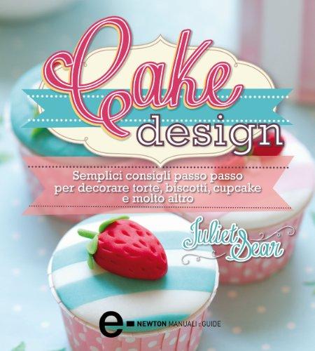 Cake Design (eNewton Manuali e Guide)