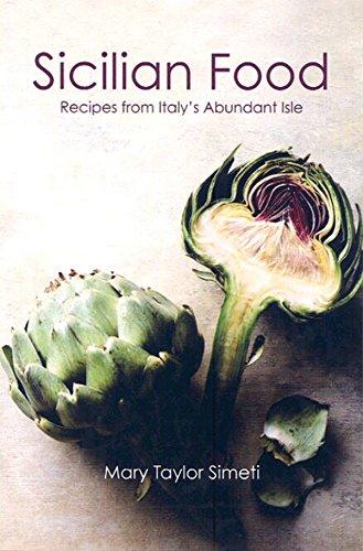 Sicilian Food: Recipes from Italy's Abundant Isle