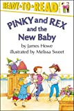 Pinky and Rex and the New Baby (Pinky & Rex)