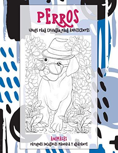 Libros para colorear para adolescentes - Patrones increíbles Mandala y...