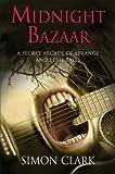 Midnight Bazaar - A Secret Arcade of Strange and Eerie Tales