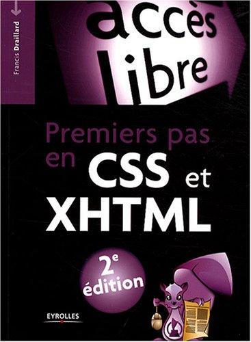 Premiers pas en CSS et XHTML (Accès libre)