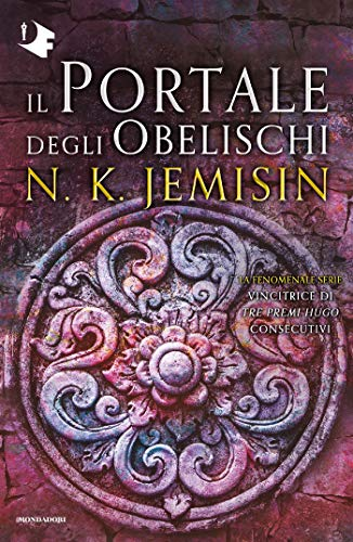 Il Portale degli Obelischi. La terra spezzata - Libro 2 eBook ...