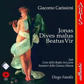 Carissimi: Jonas - Dives Malus - Beatus Vir